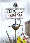 Los tercios de España. La infantería legndaria